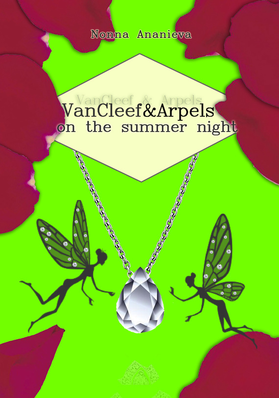 VanCleef & Arpels on the summer night – Nonna Ananieva