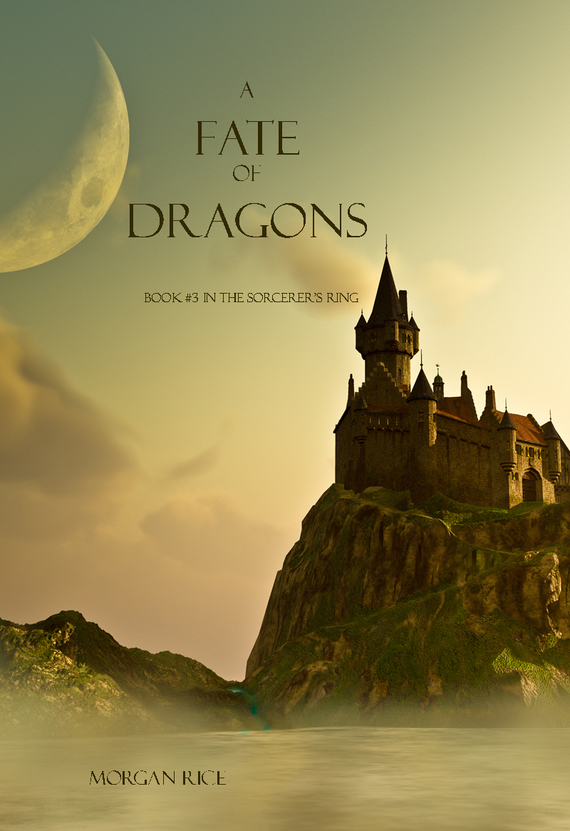 A Fate of Dragons – Morgan Rice