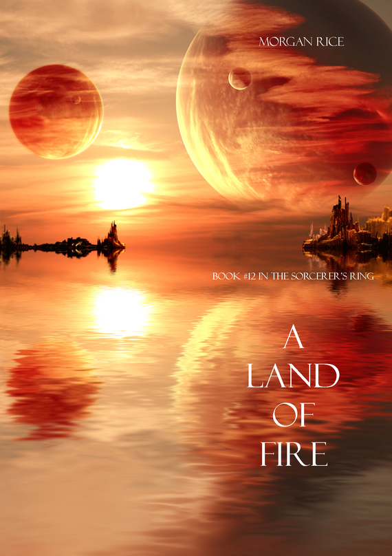 A Land of Fire – Morgan Rice