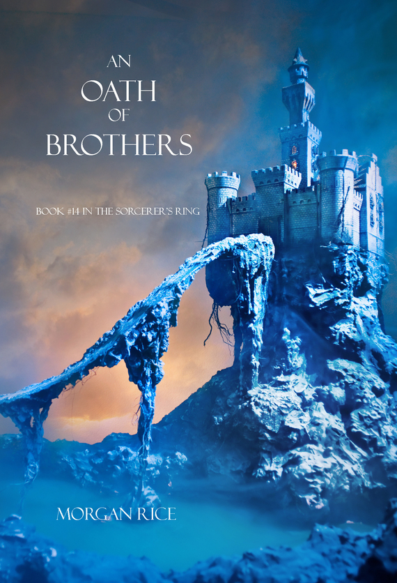 An Oath of Brothers – Morgan Rice