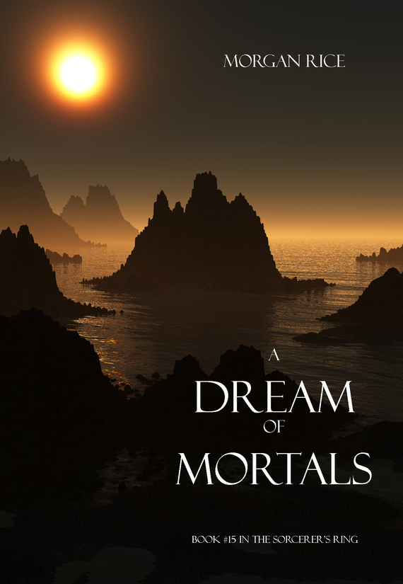 A Dream of Mortals – Morgan Rice