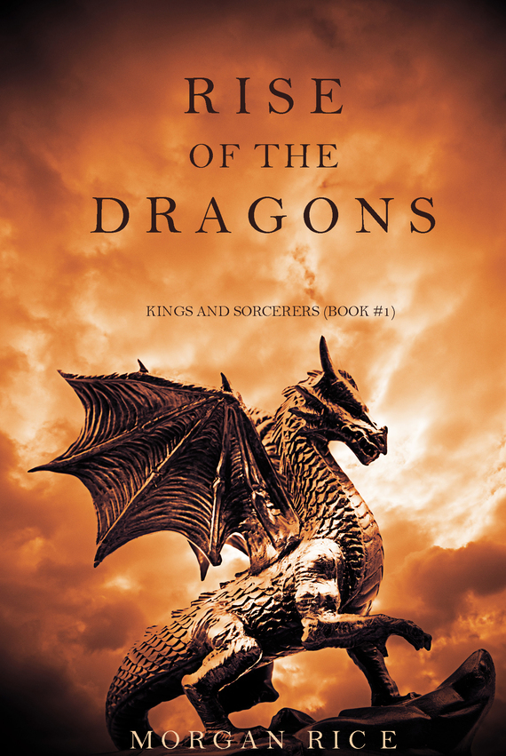 Rise of the Dragons – Morgan Rice
