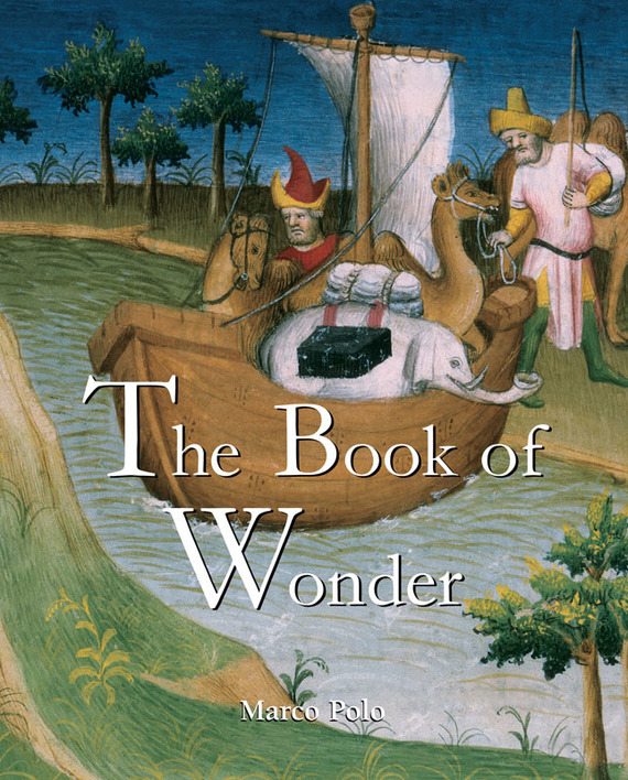 The Book of Wonder – Marco Polo