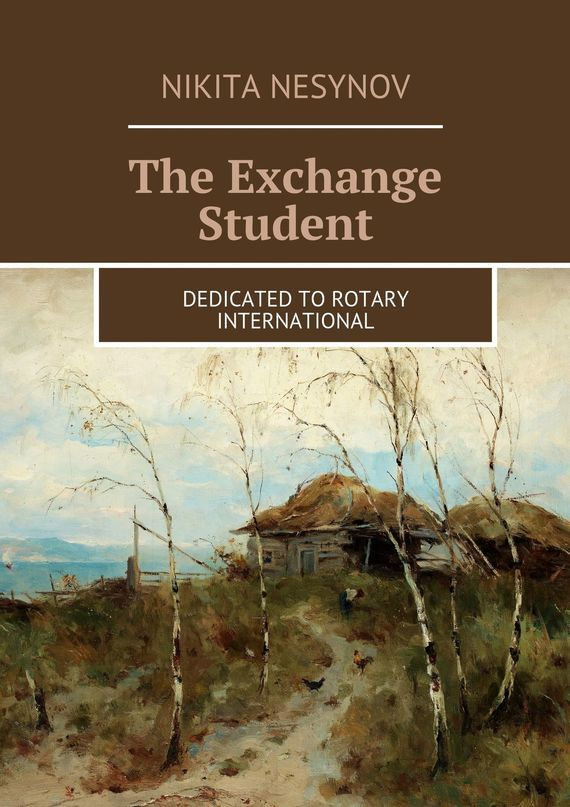 The Exchange Student – Nikita Nesynov