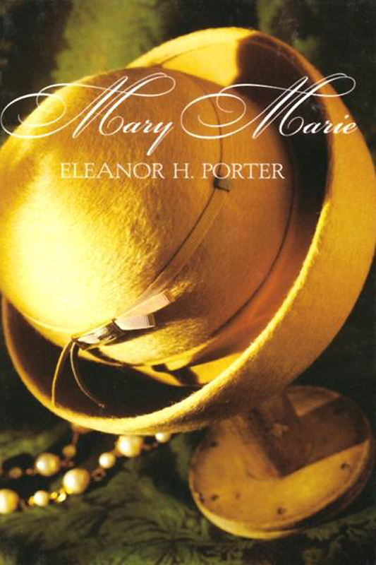 Mary Marie – Eleanor Porter