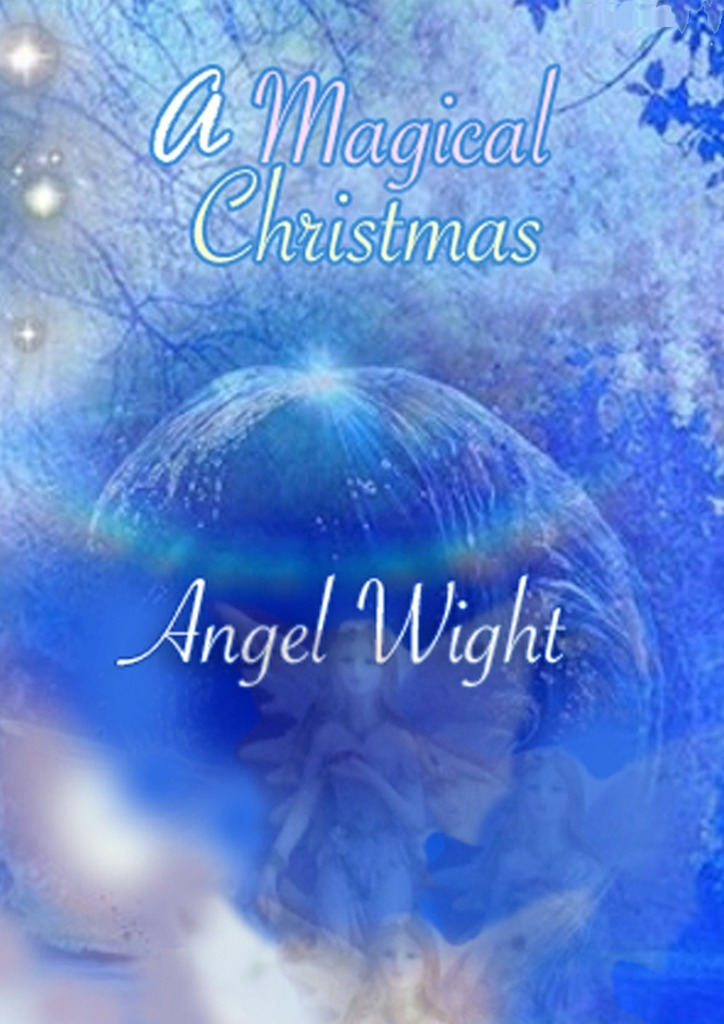 A Magic Christmas. Diary of wishes – Angel Wight