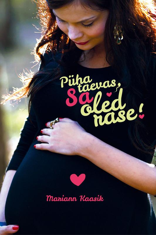 Püha taevas, sa oled rase!