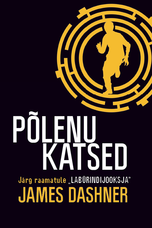 Põlenu katsed – James Dashner