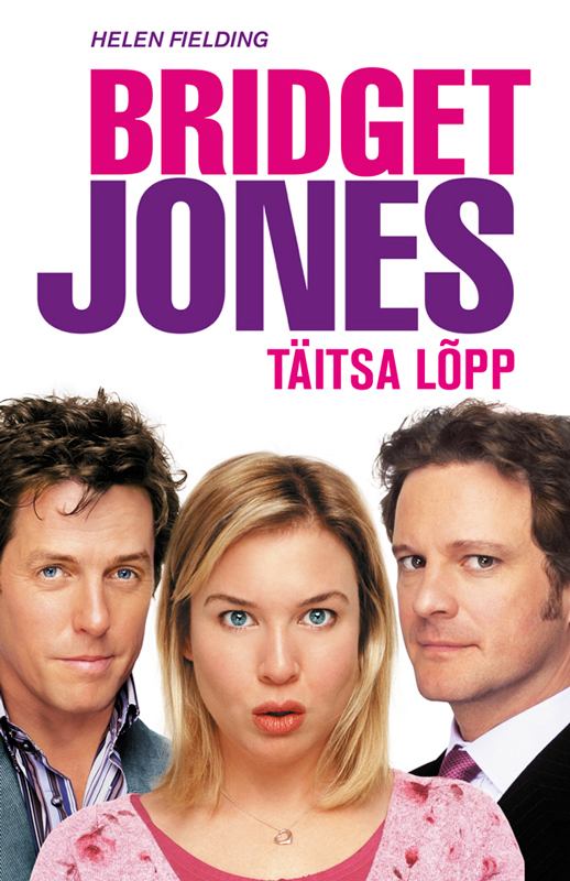 Bridget Jones: täitsa lõpp – Helen Fielding