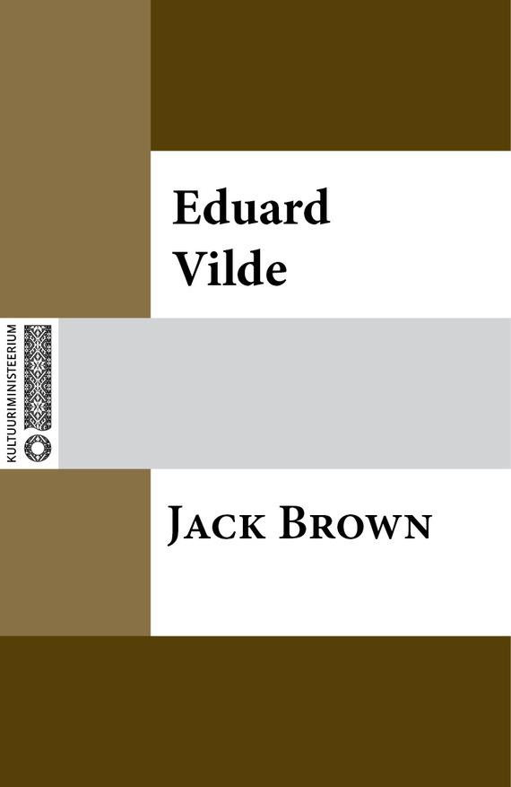 Jack Brown – Eduard Vilde