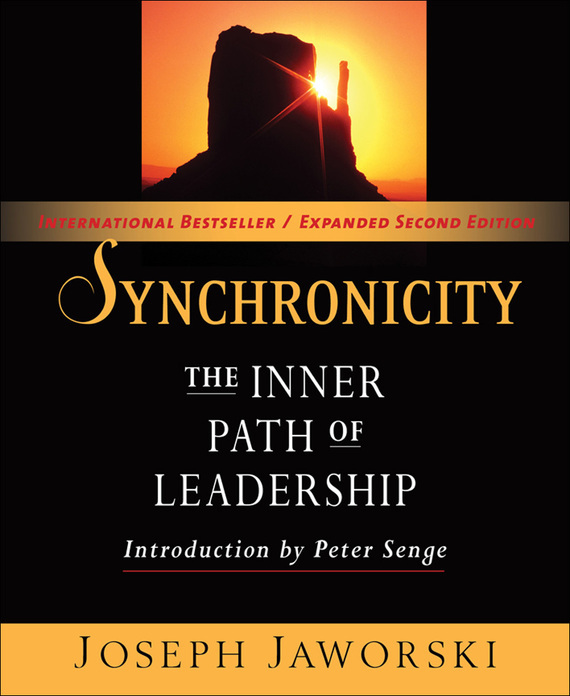 Synchronicity. The Inner Path of Leadership – Joseph Jaworski