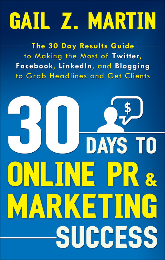 30 Days to Online PR and Marketing Success – Gail Martin