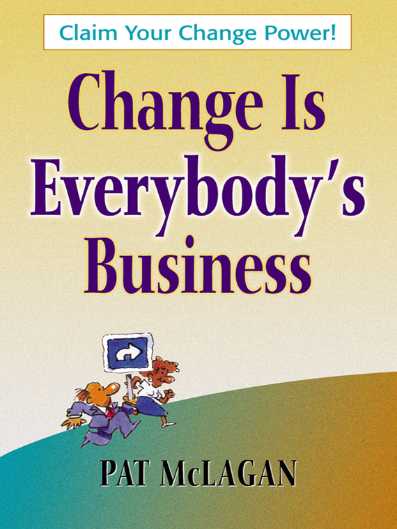 Change Is Everybody's Business – Patricia McLagan