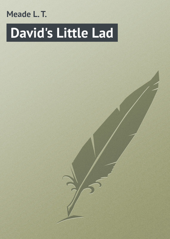 David's Little Lad – L. Meade