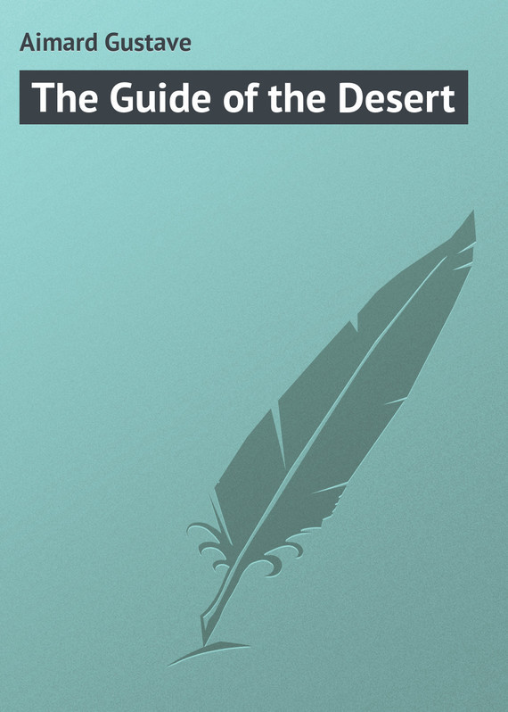 The Guide of the Desert