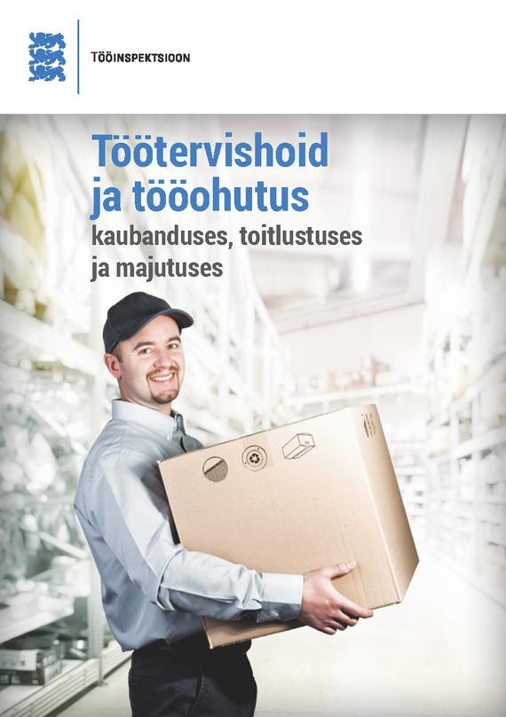 Обложка книги Töötervishoid ja tööohutus kaubanduses, toitlustuses ja majutuses