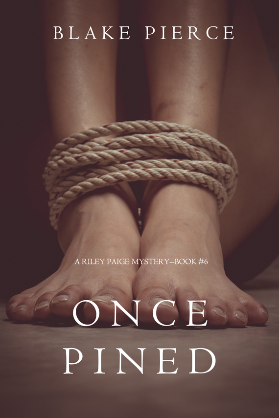 Once Pined – Blake Pierce