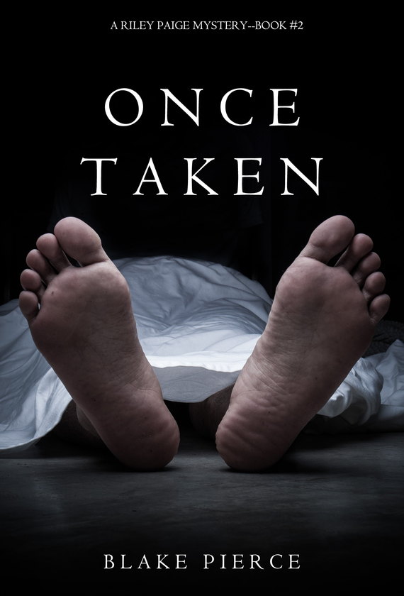 Once Taken – Blake Pierce