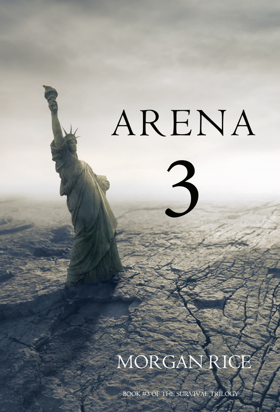 Arena 3 – Morgan Rice
