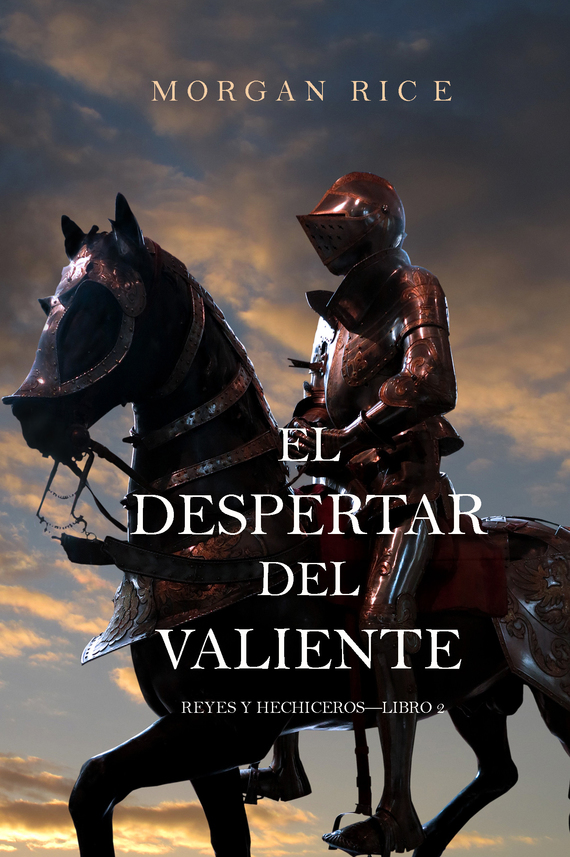 El Despertar Del Valiente – Morgan Rice