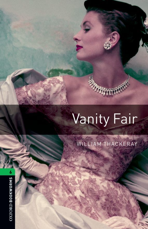Vanity Fair – William Thackeray