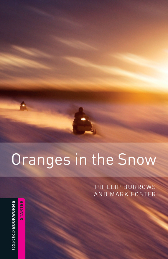 Oranges in the Snow – Mark Foster, Phillip Burrows