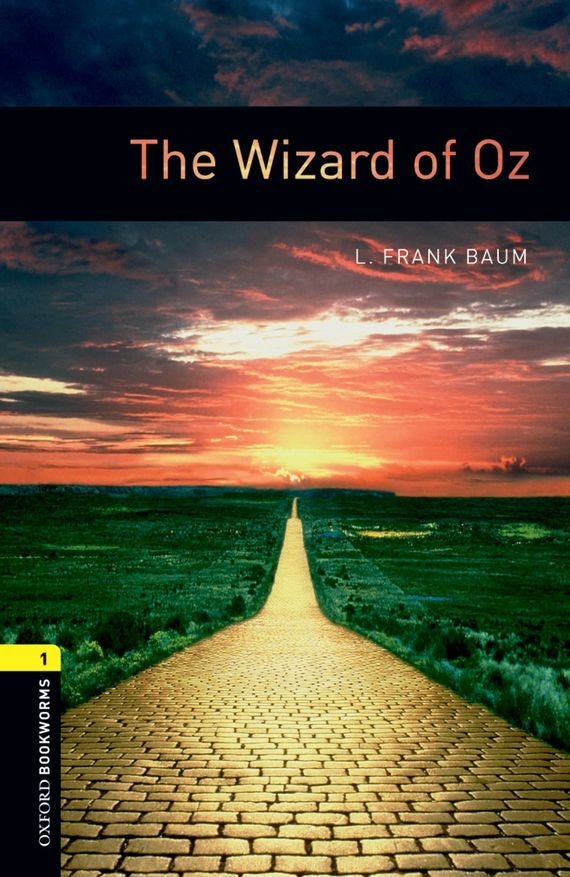 The Wizard of Oz – Baum L. Frank