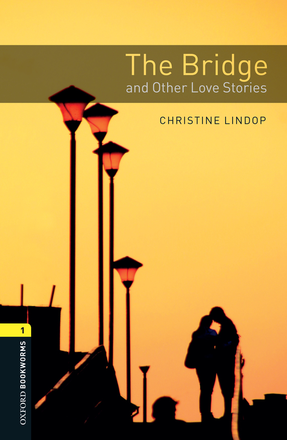 The Bridge and Other Love Stories – Christine Lindop