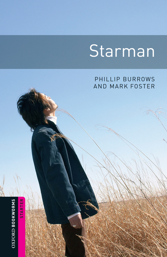 Starman – Mark Foster, Phillip Burrows