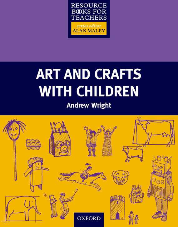 Arts and Crafts with Children – Andrew Wright