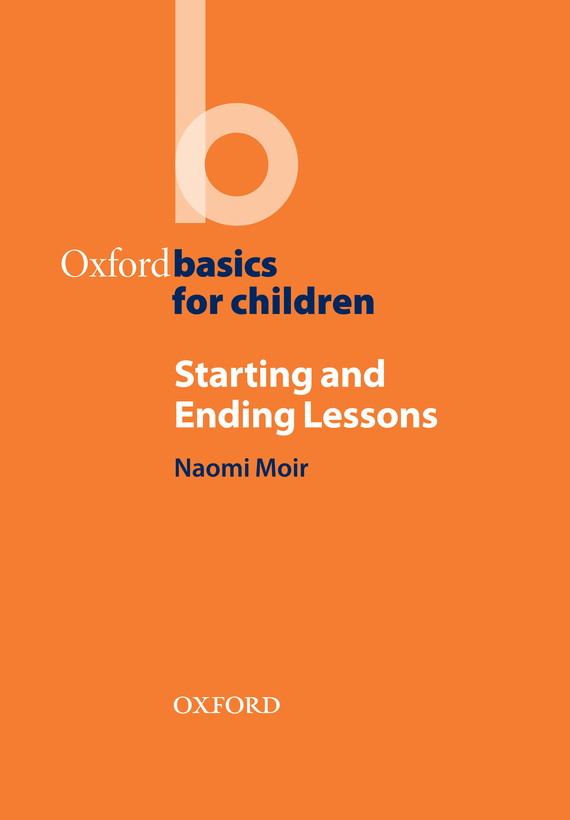 Starting and Ending Lessons – Naomi Moir