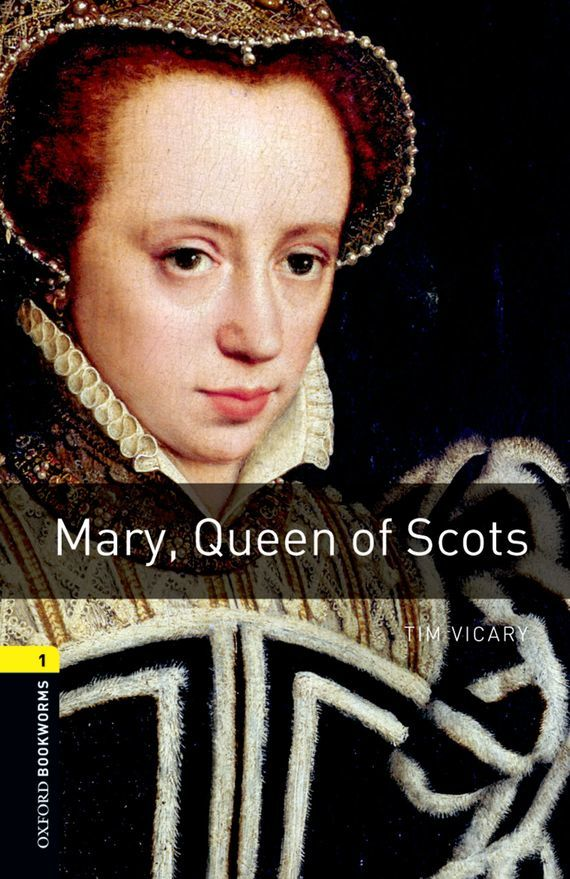Mary Queen of Scots – Tim Vicary