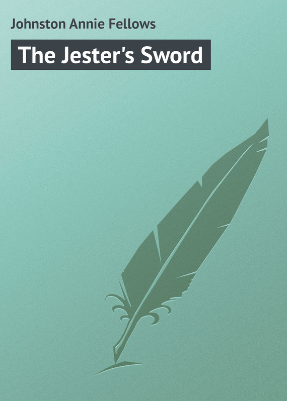 The Jester's Sword – Annie Johnston