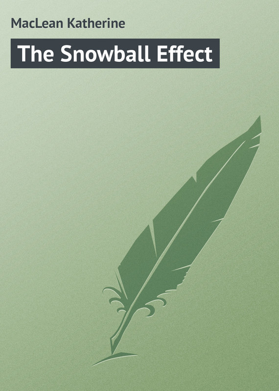 The Snowball Effect – Katherine MacLean