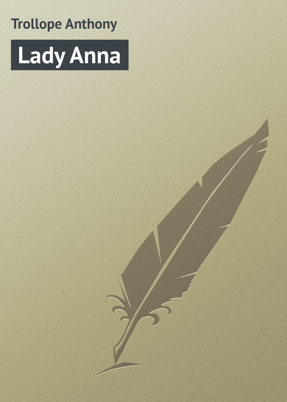 Lady Anna – Anthony Trollope