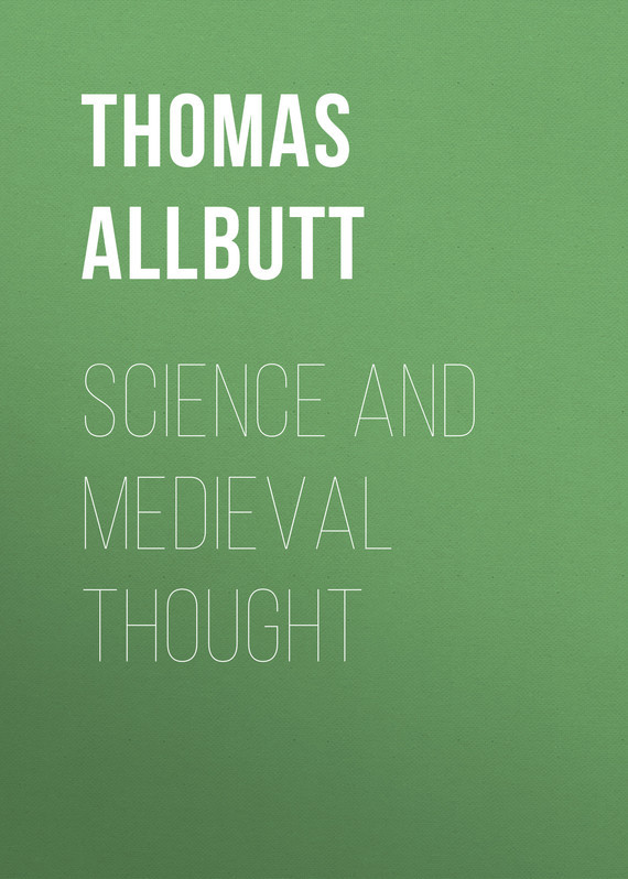 Science and Medieval Thought – Thomas Allbutt