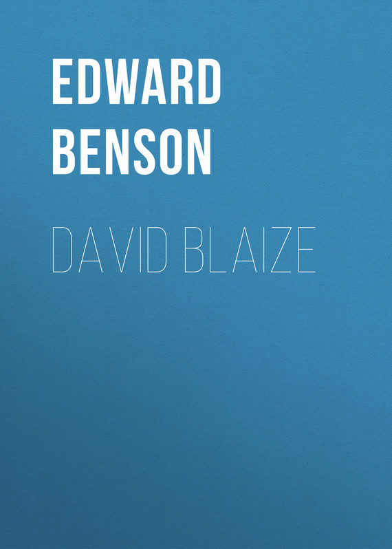David Blaize – Edward Benson