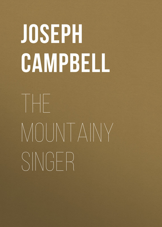 The Mountainy Singer – Joseph Campbell