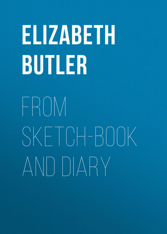 From sketch-book and diary – Elizabeth Butler