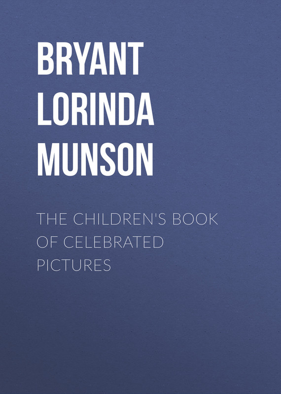 The Children's Book of Celebrated Pictures – Lorinda Bryant