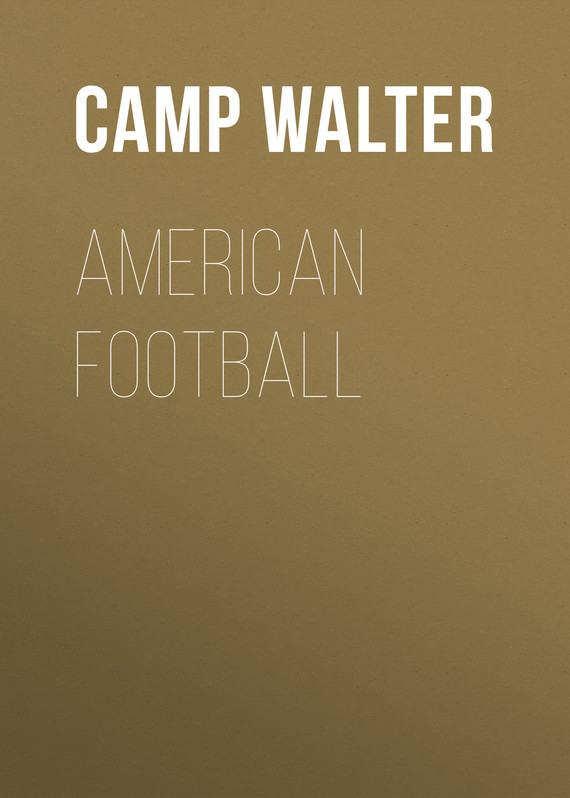 American Football – Walter Camp