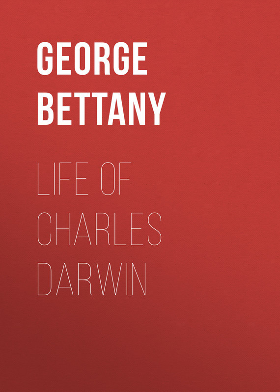 Life of Charles Darwin – George Bettany