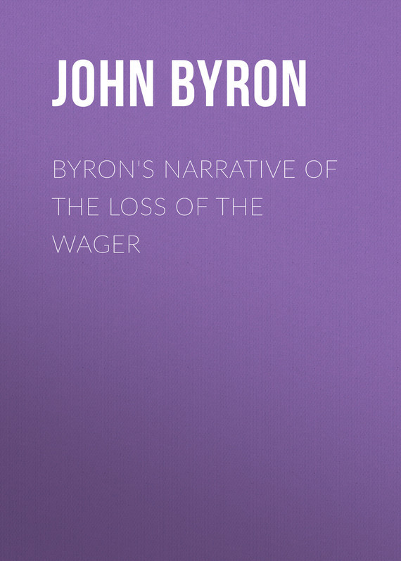 Byron's Narrative of the Loss of the Wager – John Byron