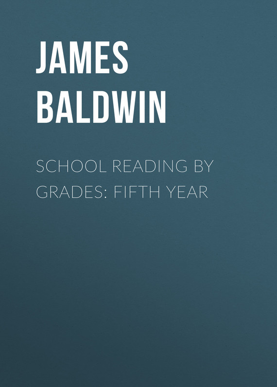 School Reading By Grades: Fifth Year – James Baldwin