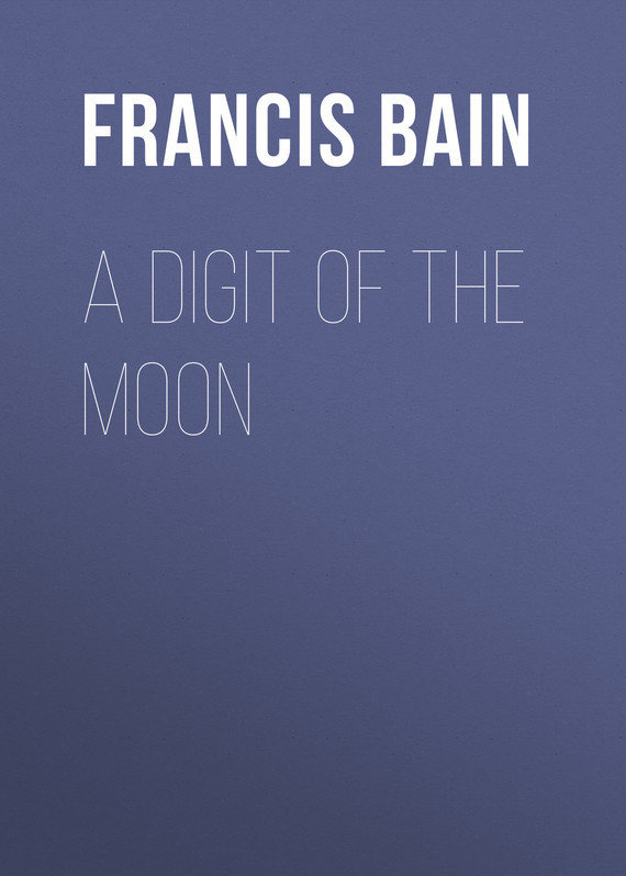 A Digit of the Moon – Francis Bain