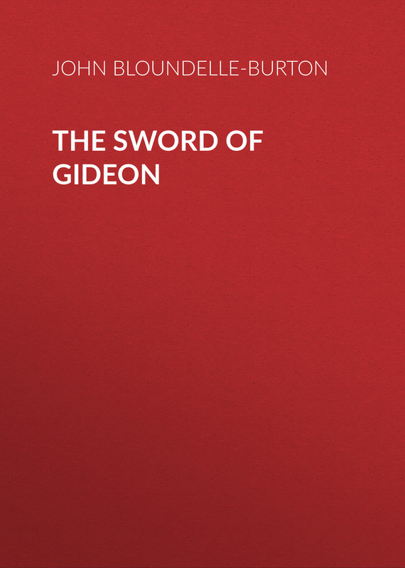 The Sword of Gideon – John Bloundelle-Burton