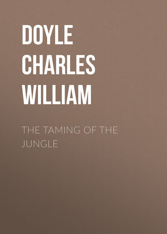 The Taming of the Jungle – Charles Doyle