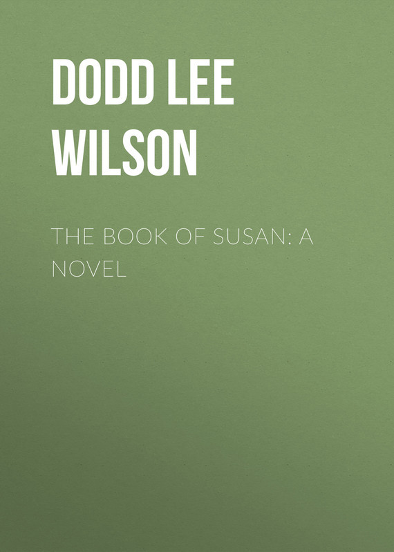 The Book of Susan: A Novel – Lee Dodd