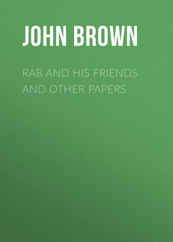 Rab and His Friends and Other Papers – John Brown
