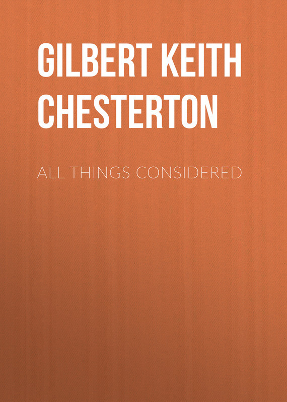 All Things Considered – Gilbert Chesterton